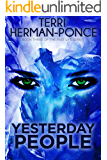 Yesterday People (Past Life Series Book 3)