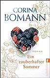 Ein zauberhafter Sommer: Roman (German Edition)