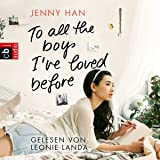 To all the boys I've loved before