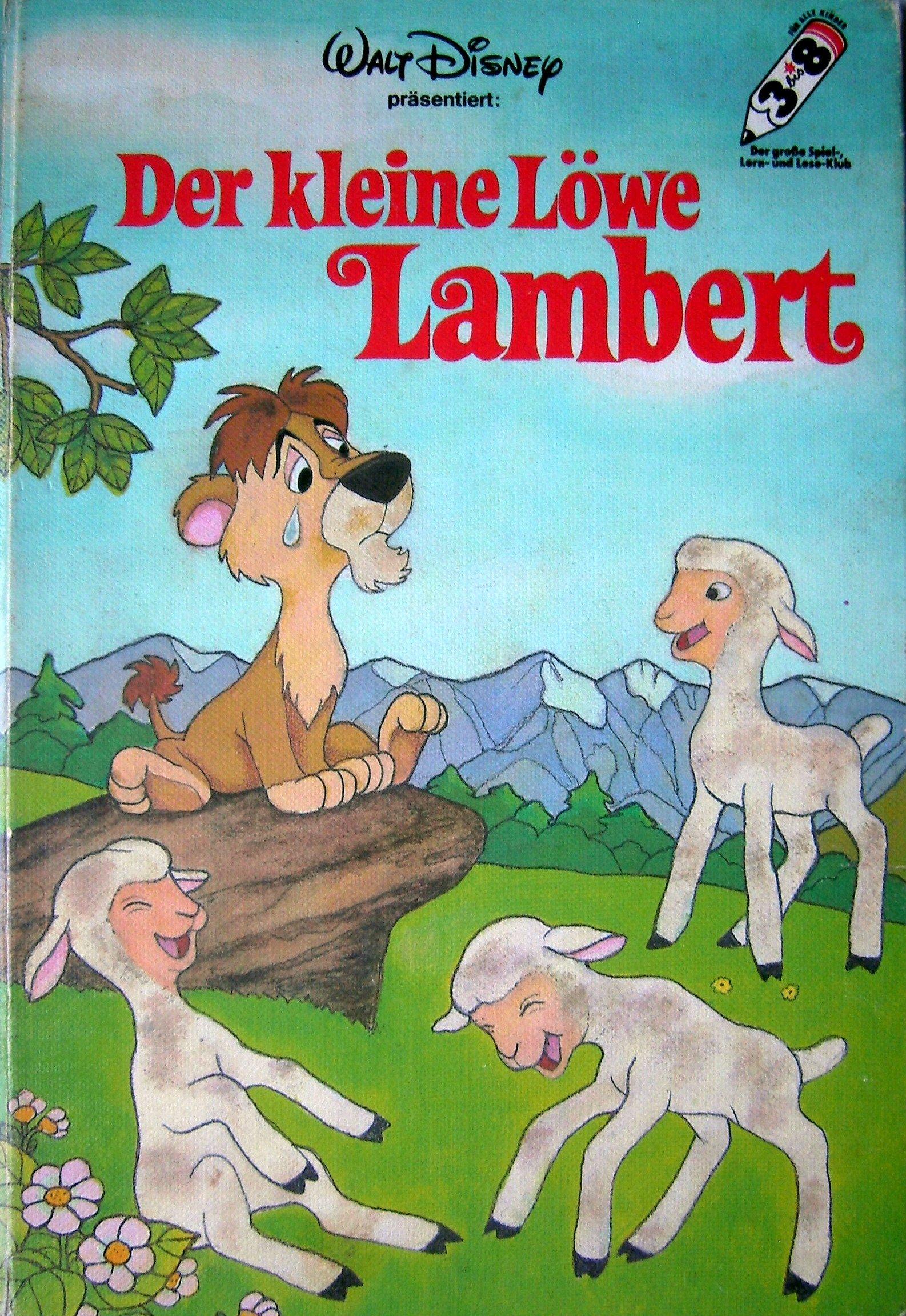 Der kleine Löwe Lambert: Amazon.de: Walt Disney: Bücher