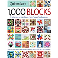Quiltmaker's 1,000 Blocks: A Collection of Quilt Blocks from Today's Top Designers