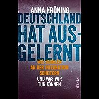 Deutschland hat ausgelernt: Wie Schulen an der Integration scheitern und was wir tun können