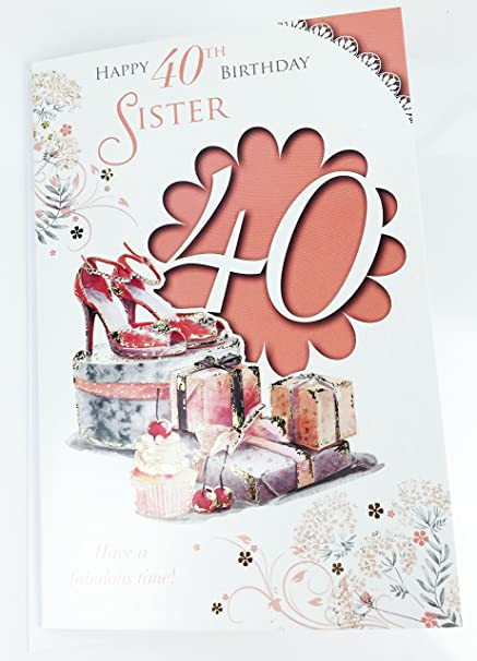 Sister 40th birthday card large greeting card for age 40 quality sister 40th birthday card large greeting card for age 40 quality birthday m4hsunfo