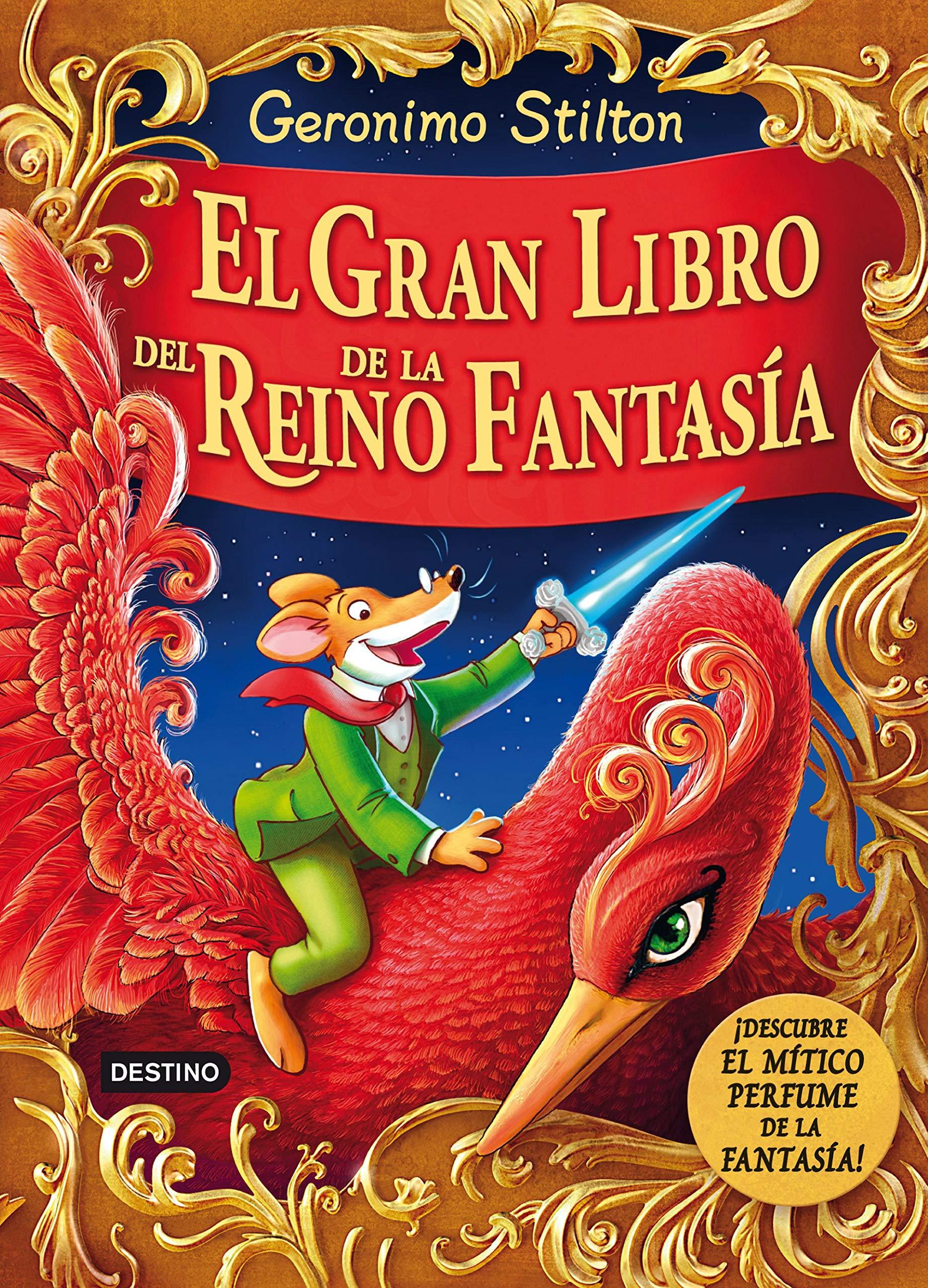 El gran libro del Reino de la Fantasía: ¡Descubre el mítico perfume de la  fantasía! Geronimo Stilton: Amazon.es: Geronimo Stilton, Miguel García:  Libros