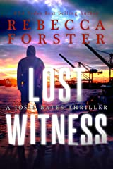 Lost Witness: A Josie Bates Thriller (The Witness Series Book 8) Kindle Edition