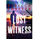 Lost Witness: A Josie Bates Thriller (The Witness Series Book 8)