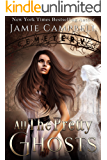 All The Pretty Ghosts (The Never Series Book 2)
