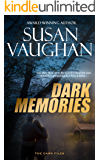 Dark Memories (The DARK Files Book 2)