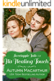His Healing Touch: A clean & sweet faith-filled Christian winter romance in a small Oregon town (Sweetapple Falls Book 2)