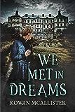 We Met in Dreams