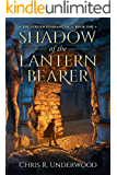 Shadow of the Lantern Bearer (The Golden Remnant Saga Book 1)