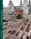 Archaeology at the Waterfront  vol 1: Liverpool Docks (Lancaster Imprints)