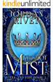 King of Mist (Steel and Fire Book 2)