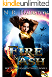Fire and Ash (Rise of the Dragons Trilogy Book 1)