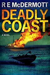 Deadly Coast: A Tom Dugan Thriller