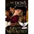 The Dove (Wings of the West Book 2)