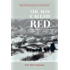 The Man Called Red: An Autobiography of a Guide and Outfitter in Northern British Columbia