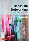 Hands-On Networking: From Theory to Practice