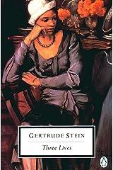 Three Lives (Penguin Twentieth-Century Classics) Paperback