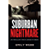 Suburban Nightmare: Australian True Crime Stories