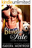 Bear Fate: A Billionaire Oil Bearons Romance (Bear Fursuits Book 8)