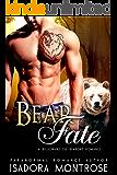 Bear Fate: A Billionaire Oil Bearons Romance (Bear Fursuits Book 8)