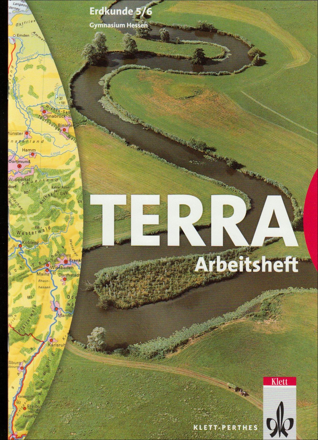 TERRA Erdkunde für Hessen - Ausgabe für Gymnasien/Schülerband 5./6. Schuljahr: Arbeitsheft