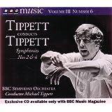 Tippett Conducts Tippett Symphonies Nos. 2 & 4 (BBC Music Vol. III No. 6)