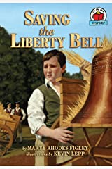 Saving the Liberty Bell (On My Own History) Paperback