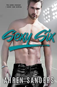 Sexy Six (The Bennett Brothers Book 2)