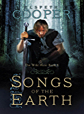 Songs of the Earth: The Wild Hunt Book One