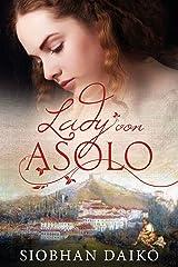 Lady von Asolo (German Edition) Kindle Edition