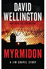 Myrmidon: A Jim Chapel Story Kindle Edition