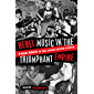 Rebel Music in the Triumphant Empire: Punk Rock in the 1990s United States
