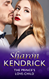 The Prince's Love-Child (Mills & Boon Modern) (The Royal House of Cacciatore, Book 2)