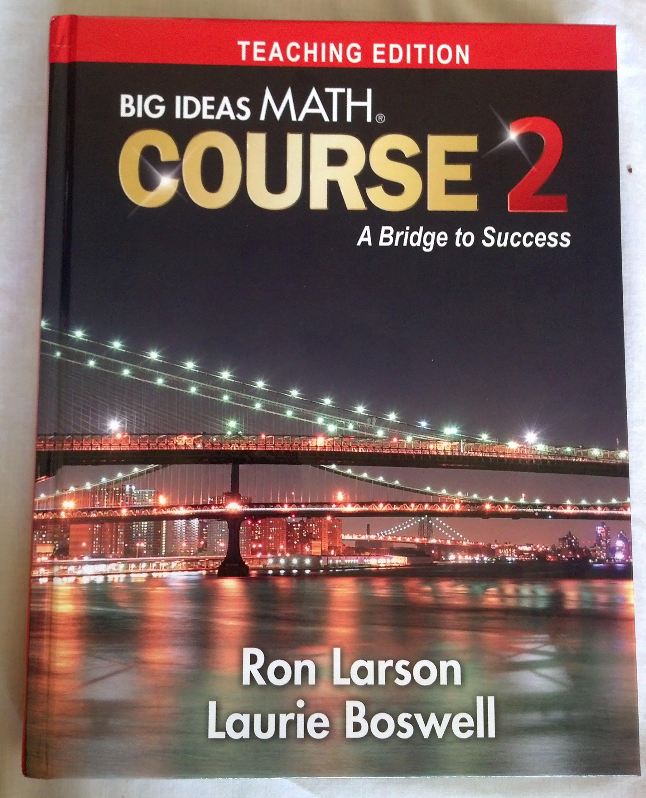 Big Ideas Math Course 2 - A Bridge to Success Teaching