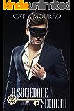 A Sociedade Secreta: volume 2 (Portuguese Edition)