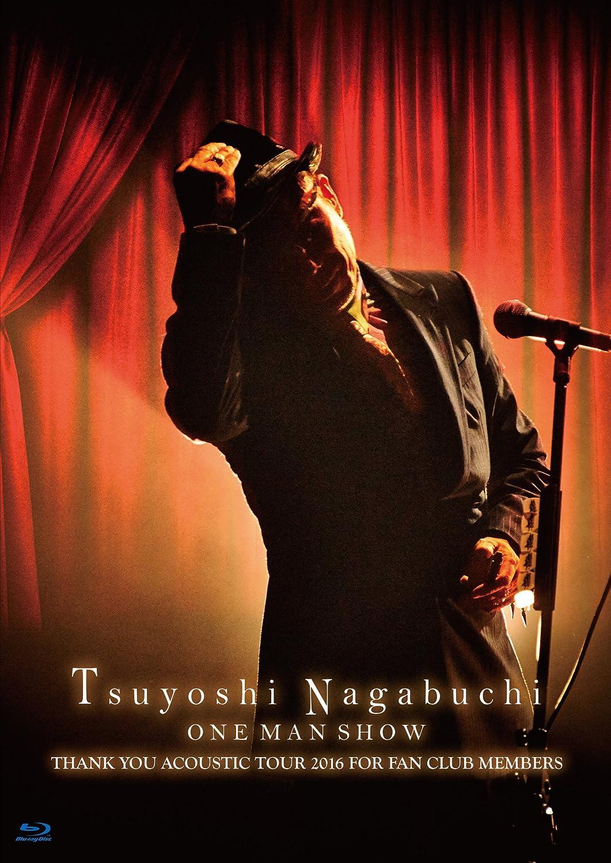 Tsuyoshi Nagabuchi ONE MAN SHOW(初回限定盤)(タオル付)[Blu-ray] B01MYNZ82V