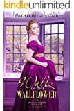 Waltz of the Wallflower: Delicate Hearts Book 1
