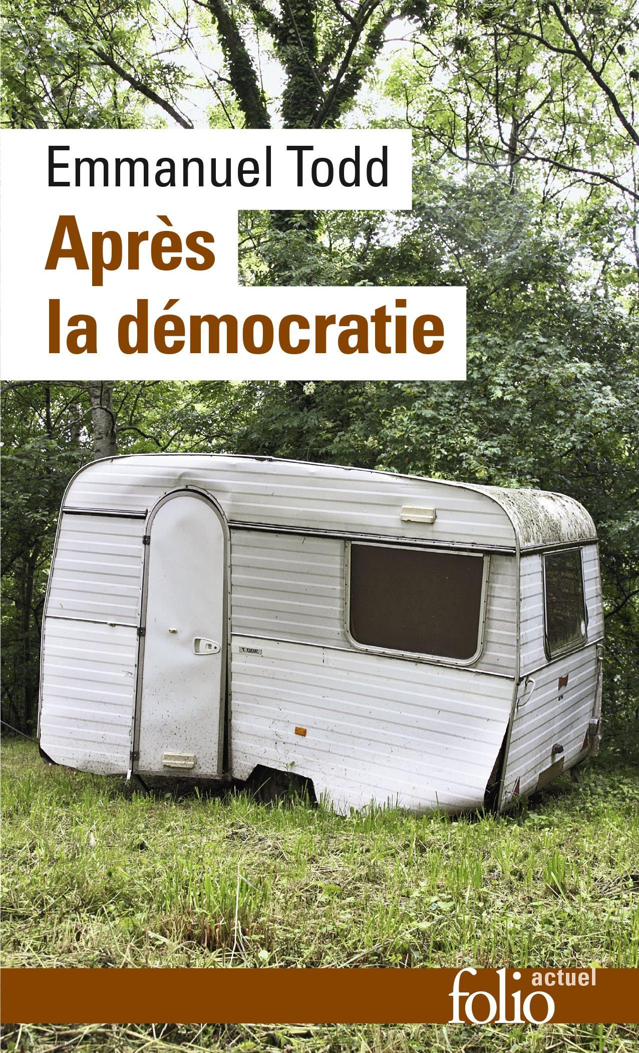 Apres la Democratie (Folio Actuel)