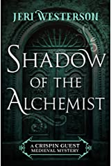 Shadow of the Alchemist (The Crispin Guest Medieval Mysteries) Kindle Edition