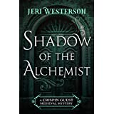 Shadow of the Alchemist (The Crispin Guest Medieval Mysteries)