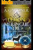 Lemon Meringue Die (Southern Psychic Sisters Mysteries Book 4)