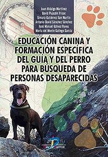 Educación canina y formación específica del guía y del perro para búsqueda de personas desaparecidas