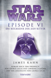 Star Wars - Episode VI: Die Rückkehr der Jedi-Ritter - Roman nach dem Drehbuch von Georg Lucas (Filmbücher 7)