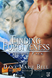 Finding Forgiveness (Poconos Pack Book 1)