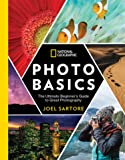 NG Photo Basics: The Ultimate Beginner's Guide to Great Photography