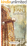 Joan (Forgotten Women of History Book 1)