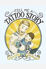 Tell Me a Tattoo Story Kindle Edition