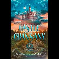 Castle Chansany: Volume 1